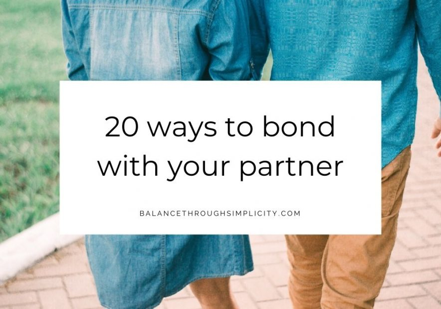 20 ways to bond with your partner
