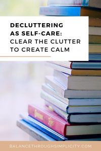 Decluttering as self-care