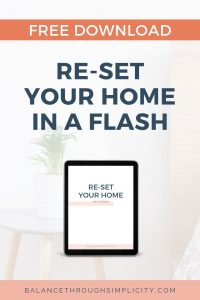 Re-set your home in a flash