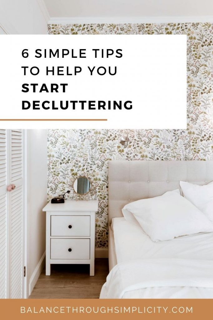 6 tips to help you start decluttering