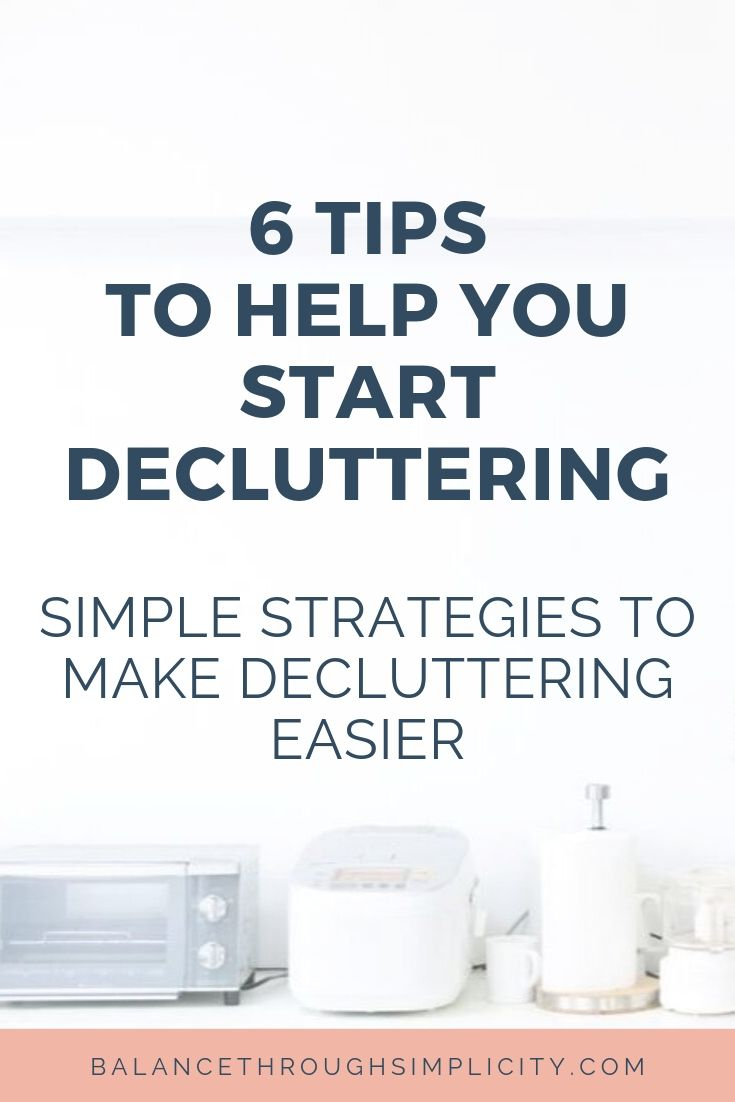 6 tips to make decluttering easier