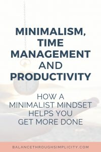 How Minimalism Helps Time Management And Productivity
