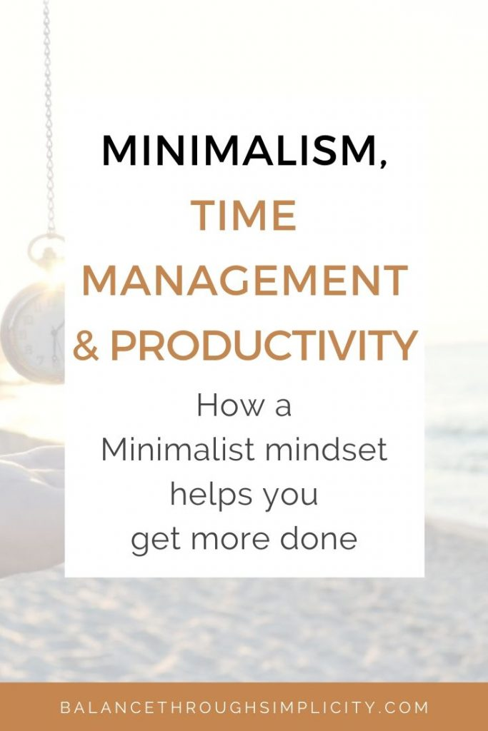 Minimalism, time management and productivity
