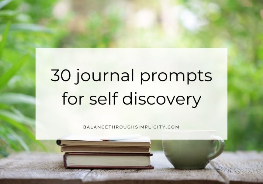 30 Journal Prompts For Self Discovery