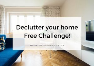 Declutter Your Home Free Challenge