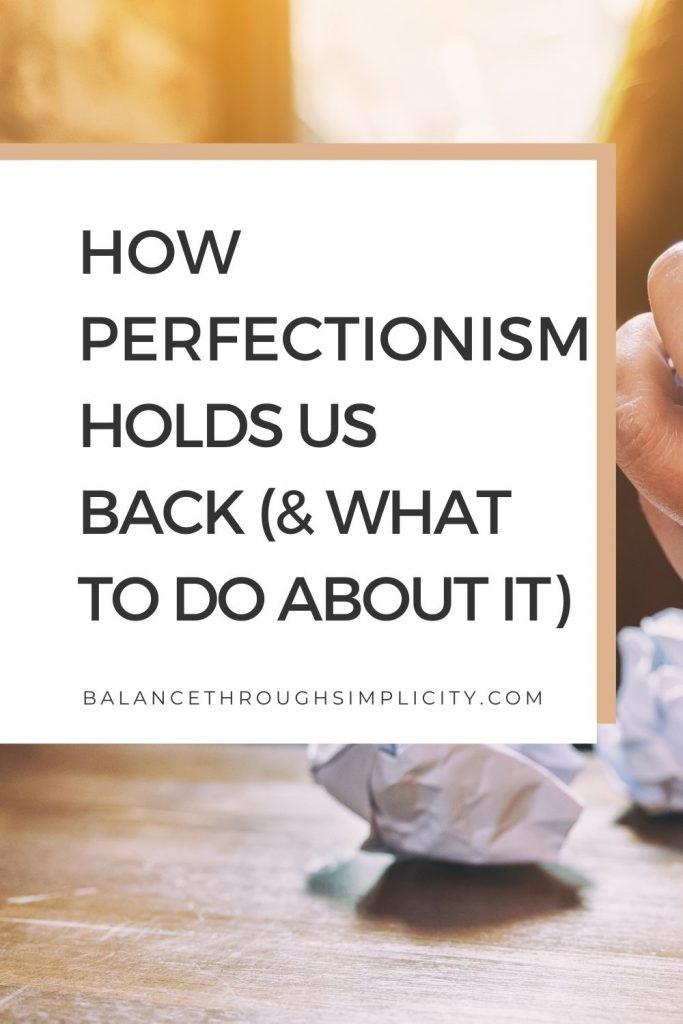 How perfectionism holds us back
