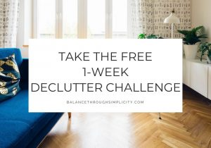 Take the free 1-week Declutter Challenge