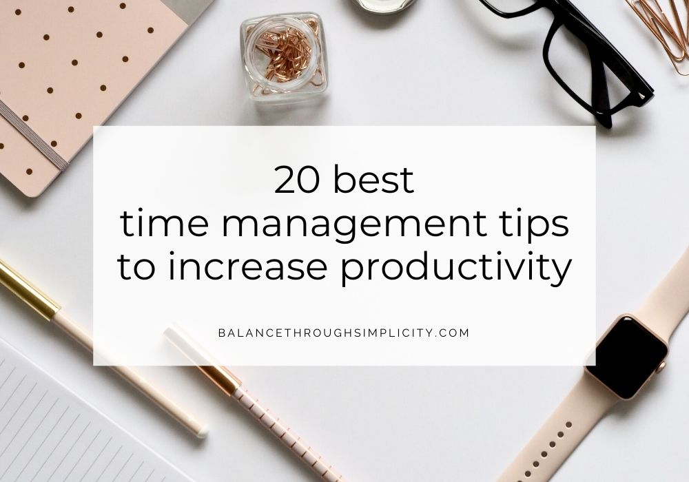 20 best time management tips to increase productivity