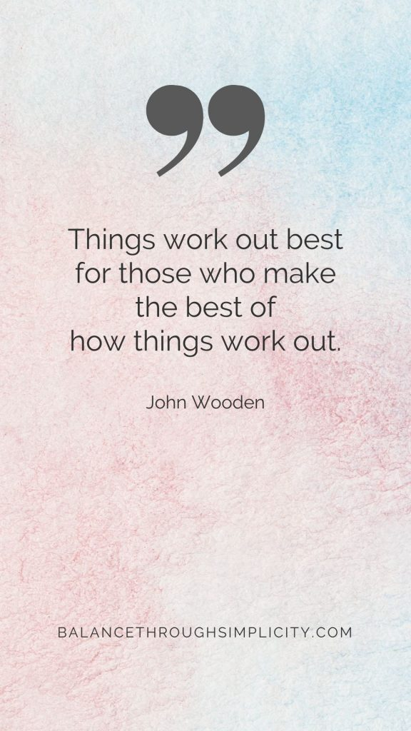 Things work out best
