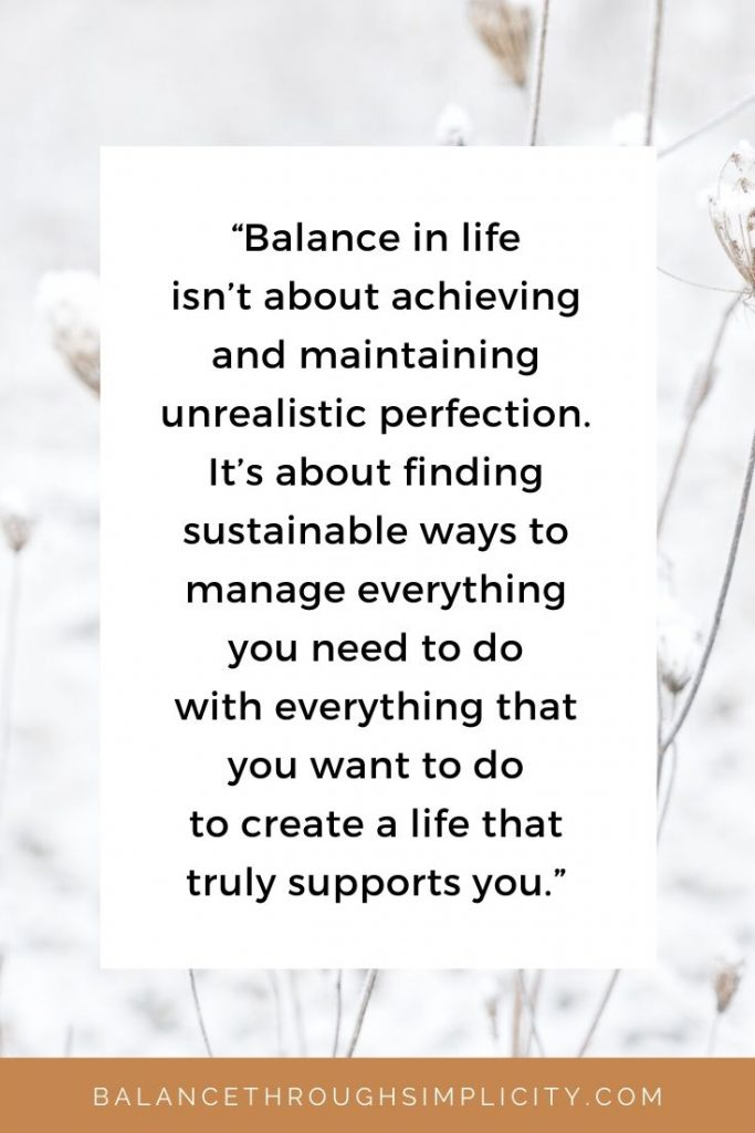 Balance in life isn't about perfection