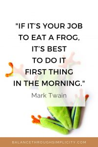 Eat a frog quote from Mark Twain