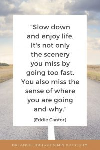 Slow down your life