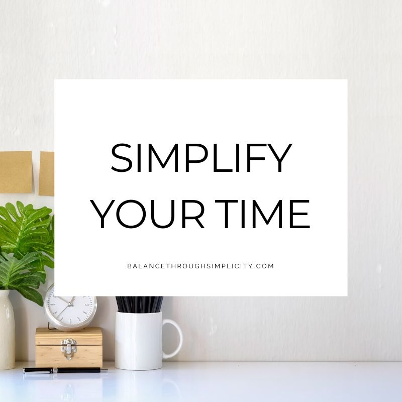 Simplify Your Time at Balance Through Simplicity
