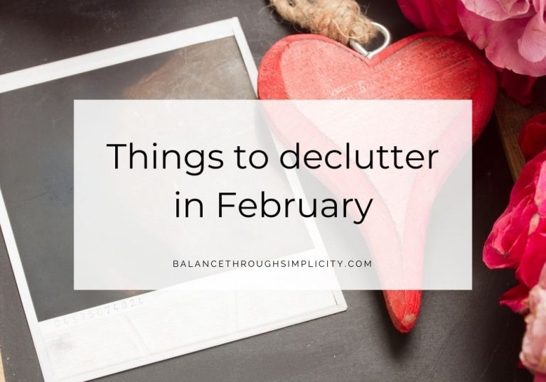 Things to declutter in February