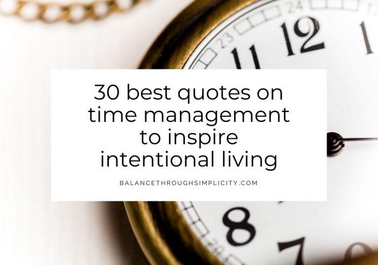 30 best time management quotes to inspire intentional living