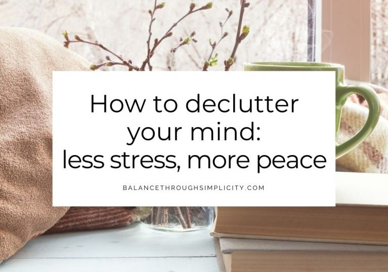 How to declutter your mind