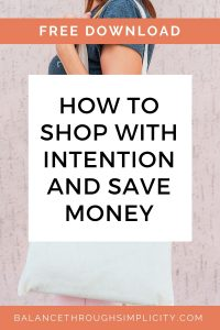 How to shop with intention