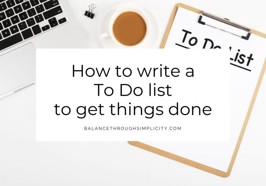 How to write a To Do list to get things done