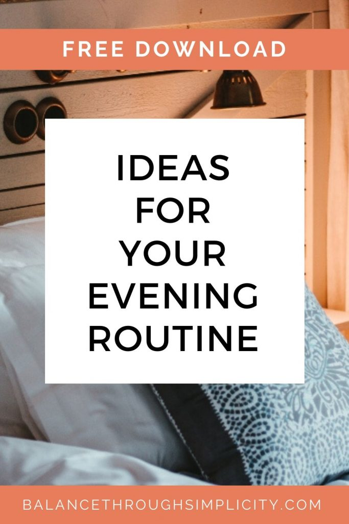 Ideas for your evening routine