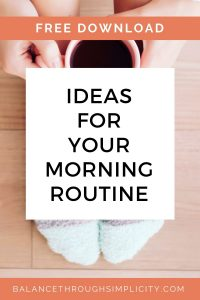 Ideas for your morning routine