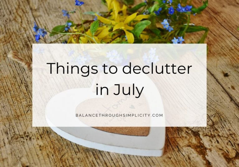 Things to declutter in July
