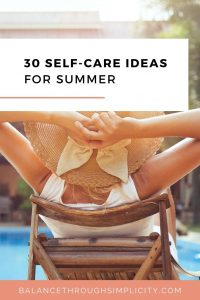 30 self-care idea for Summer