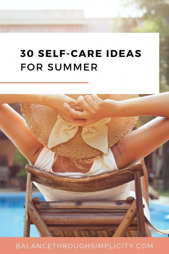 30 self-care idea for Summer
