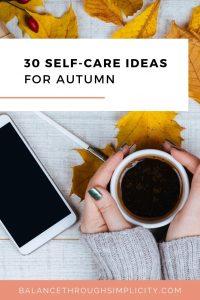 30 self-care ideas for Autumn