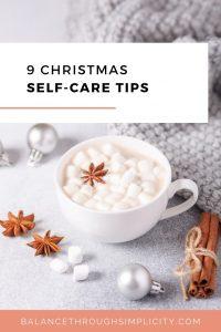 9 Christmas self-care tips