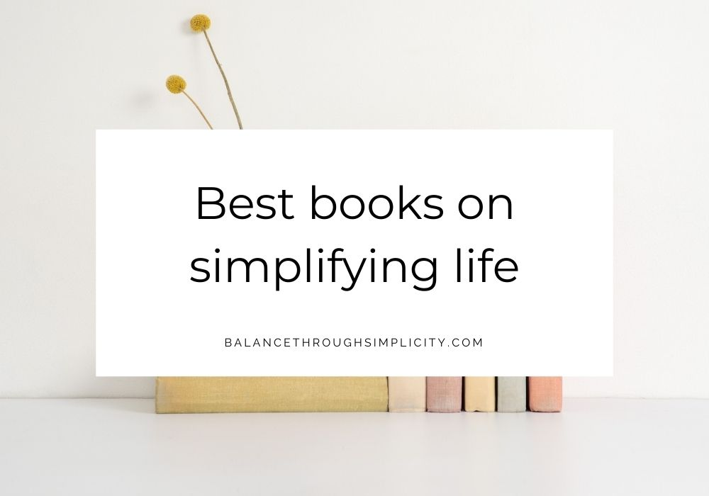 Best books on simplifying life