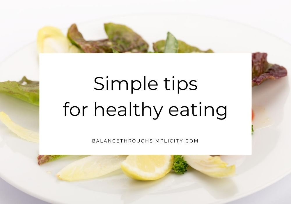 Simple tips for healthy eating