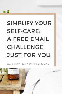 Simplify Your Self-Care Free Challenge