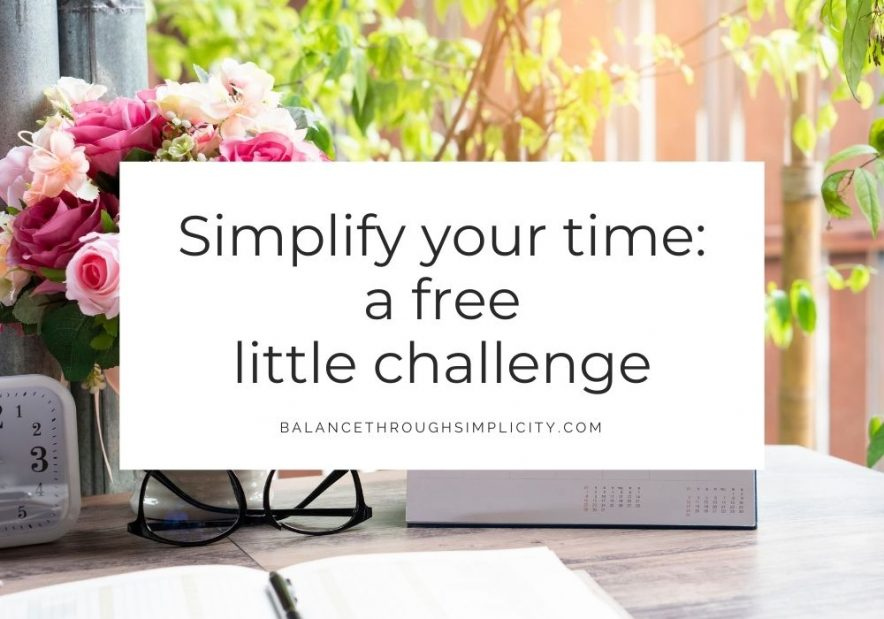 Simplify your time - a free little challenge