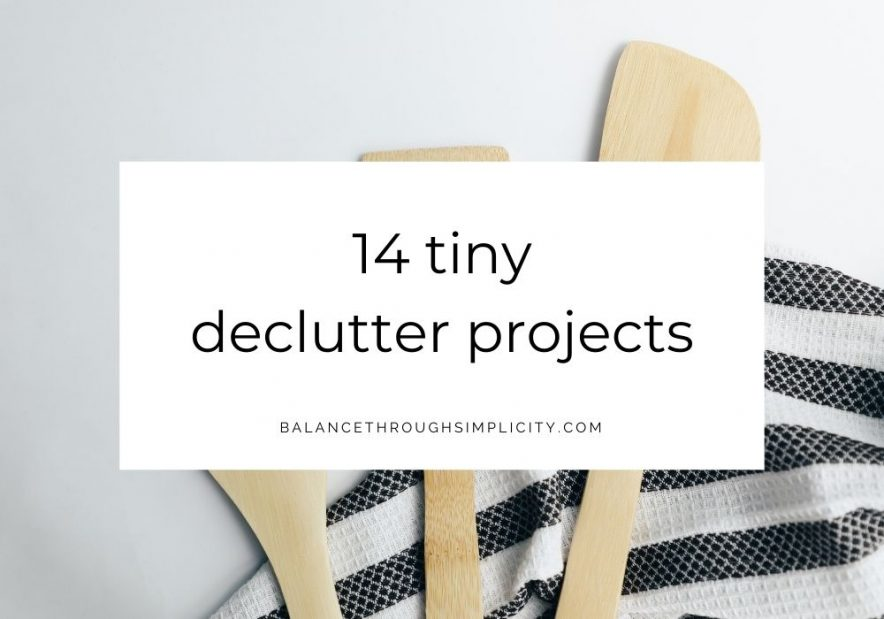 14 tiny decluttering projects