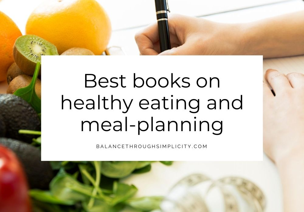 Best books on healthy eating and meal-planning