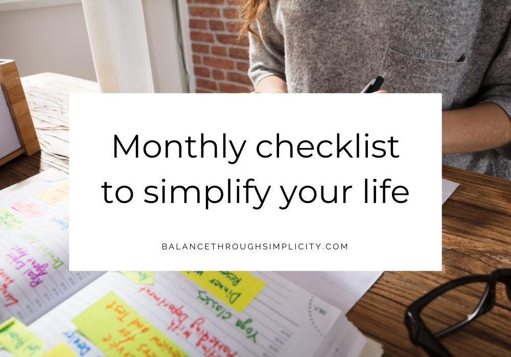 Monthly checklist to simplify your life