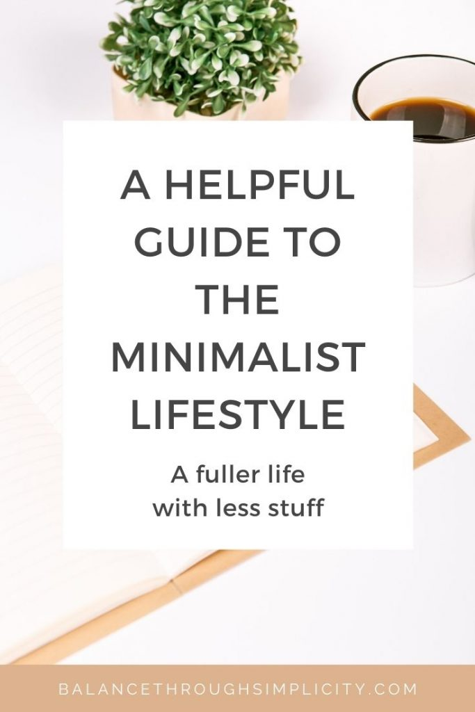A helpful guide to the minimalist lifestyle
