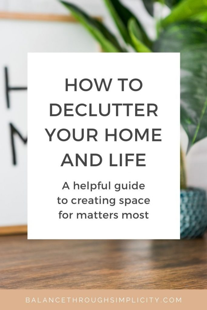 How to declutter your home and life