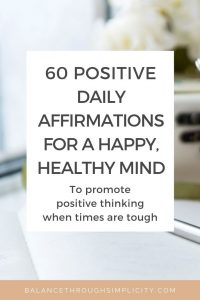 60 positive daily affirmations for a happy and healthy mind