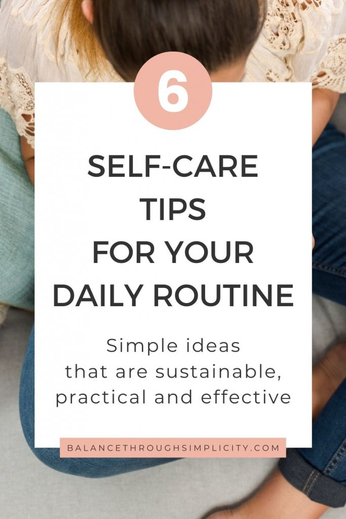 6 self-care tips for your daily routine