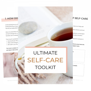 Ultimate Self-Care Toolkit