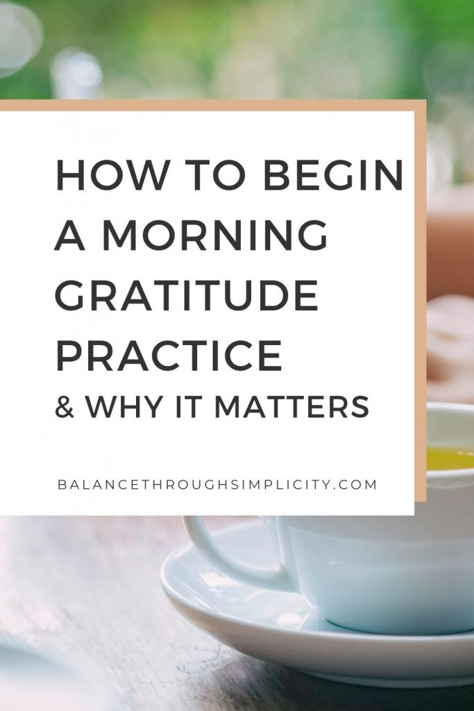 How to create a morning gratitude practice