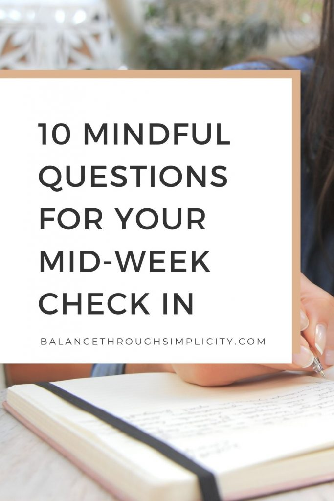 10 mindful questions for your mid-week check in