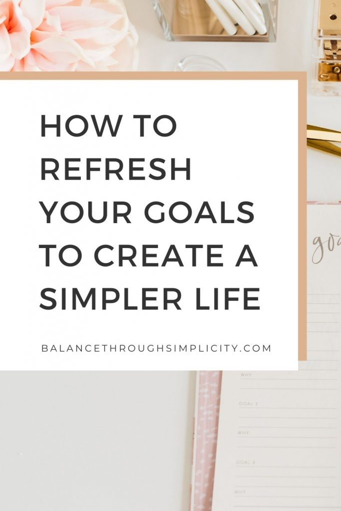 How to refresh your goals